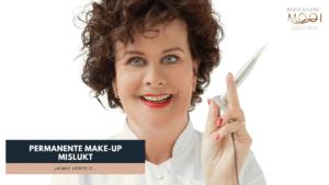 Dit is een video waarin janny de vraag beantwoord wat als permanente make-up is mislukt - Janny Hanegraaf Permanent Mooi