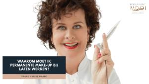 Dit is een video over waarom je permanente make-up zou kiezen - Janny Hanegraaf Permanent Mooi